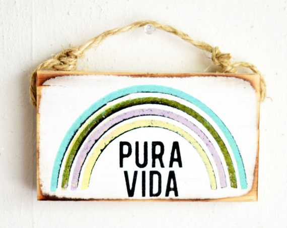 Pura Vida Sign / Costa Rica Gift / Dorm Room Decor / Pura Vida Costa Rica / Travel sign / Sea Gypsy Signs / Wholesale Beach Signs