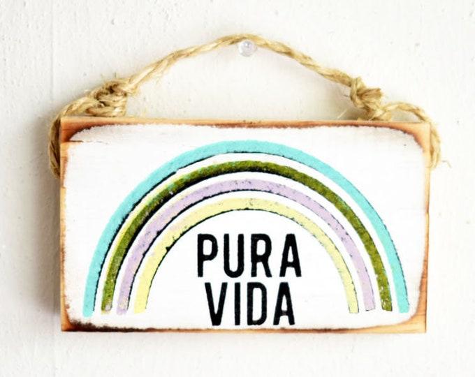 Pura Vida Sign / Costa Rica Gift / Dorm Room Decor / Pura Vida Costa Rica / Travel sign / Sea Gypsy Signs / Wholesale Beach Signs