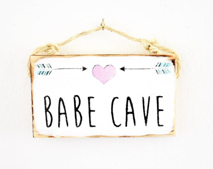 Babe Cave Sign / Dorm Decor / Babe Cave Decor / Sea Gypsy California / Babe Cave Wood Sign/ Nursery Decor  / Wood Sign