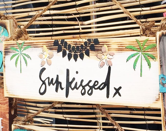 Sunkissed Sign / Surfing Sign / Surfer Gift / Beach Sign / Hawaii Art / Beach Art / Surf Art / Surfer Gift / Wholesale Beach Signs