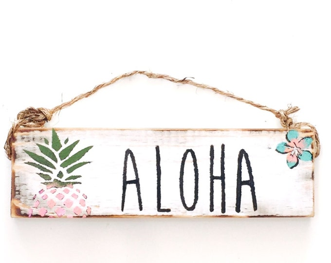 Aloha Sign / Sea Gypsy California / Hawaiian / Pineapple/ Shaka / gift / greeting / welcome sign / love