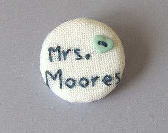Personalised Mrs ......Wedding Dress or Bouquet Button
