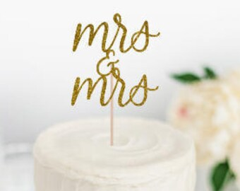 Mrs and Mrs Cake Topper, Wedding Cake Topper, Engagement Party Cake Topper, Mrs & Mrs, Same Sex Wedding