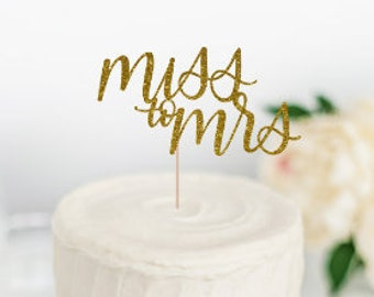Miss to Mrs Cake Topper, Bridal Shower Cake Topper, Engagement Party Cake Topper, Wedding Cake Topper, Ms to Mrs, Bride to Be, Future Bride