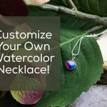 Customize a watercolor necklace, Choose your watercolor, Pick your pendant or lariat design.