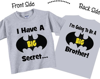 I Have A Secret, I'm Going To be A Big Brother Shirts and Tshirts  Tees