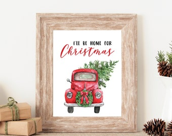 Merveilleux Red Truck Christmas Sign, Holiday Decor, Christmas Wall Art, Printable  Christmas Sign, Iu0027ll Be Home For Christmas, Christmas Wall Decor