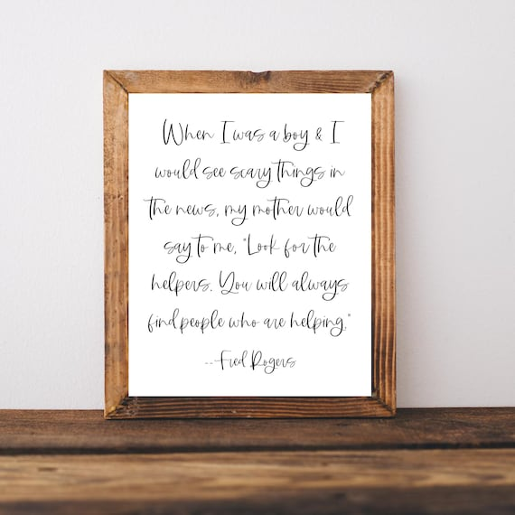 Fred Rogers Quotes Mr Rogers Neighborhood Sign Look For The Etsy