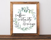 Realtor Gift, Real Estate Sign, Real Estate Agent Gift, Coffee Contracts Closing, Real Estate Prints, Real Estate Office Decor