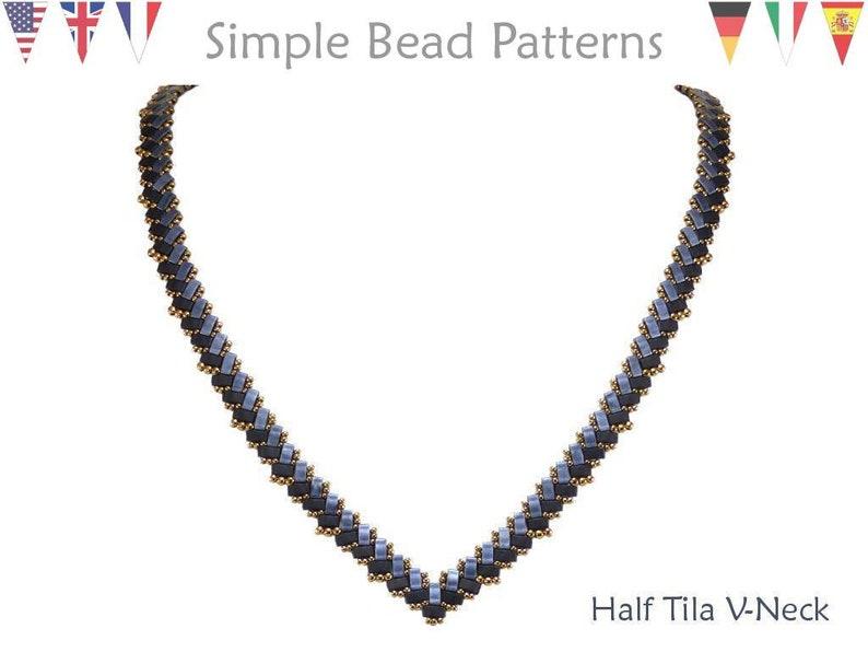 efaf539e5be5d Jewelry Making Beading Pattern - Miyuki Half Tila Beads - Two Hole - Beaded  Necklaces - Simple Bead Patterns - Half Tila V-Neck #305