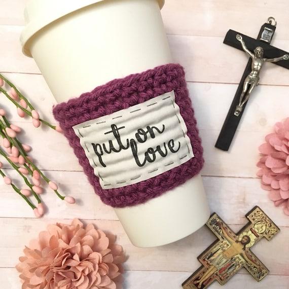 Coffee Cozy Christian Gift Sleeve Put On