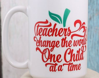 Teachers change the world one child at a time Coffee Cup- Wake up and smile with this fun mug, Teacher Gift mug, coffee mug, coffee cup,