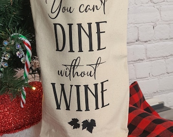 You Can't Dine Without Wine Wine Gift Bags, Wine Carrier, Hostess Gift