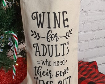 Wine for Adults Who Need Their Own Time Out Wine Gift Bags, Wine Carrier, Hostess Gift, Fun and Humourous