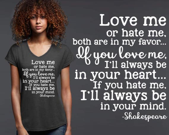 Love Me Or Hate Me Friend Gift Shakespeare Shakespeare Etsy