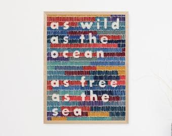 As Wild As The Ocean Print // A5 Print // As Wild As The Ocean As Free As The Sea // Wall Art