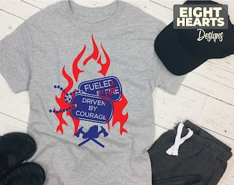 Fueled by Fire - Driven by Courage svg, dxf. Cutting, printing, crafting, iron on transfer. Great for the DIY'er in you.