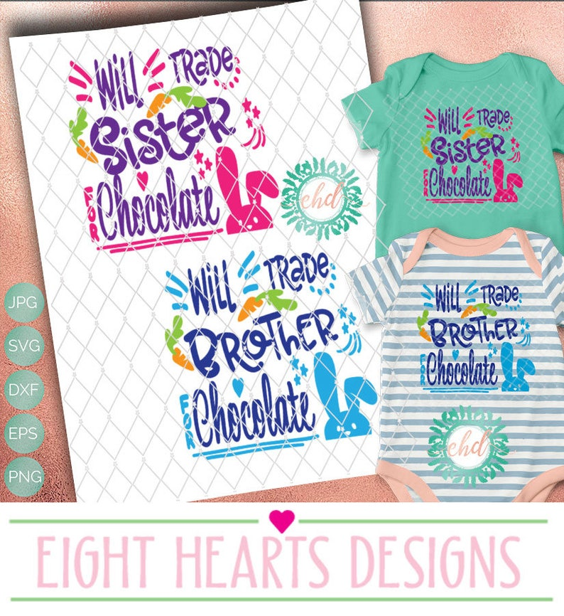 Will trade Brother or Sister for Chocolate SVG Cut able Design image 0