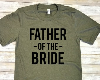 684992b9 Father of the Bride Shirt / Father of the Groom Shirt / Father-of-the-Bride  / Father-of-the-groom / Dad Wedding Shirt / Dad Bachelor Party