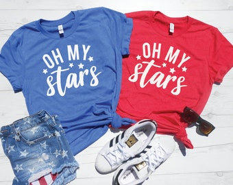 a62570423 Oh My Stars T-Shirt | Oh My Stars Shirt | 4th Of July Tee | Mom 4th of July  Outfit | Fireworks Shirt | Stars Stripes Shirt | Unisex Fit Tee