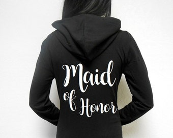 Maid-of-Honor-Hoodie. Maid of Honor Zip Up Hoodie, Maid of Honor Jacket. Maid of Honor Gift. Black White Charcoal Grey Maid of Honor.