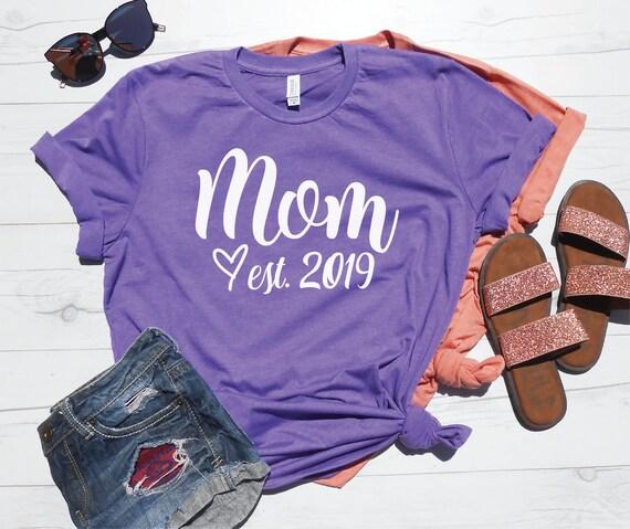 Pregnancy Announcement Idea Mom Birthday Gift Pregnancy Reveal Shirt Custom Mom Est Shirt Personalized Mom Shirt Baby Shower Gift Mom Est 2020 Mom Est 2019 Mom Gift