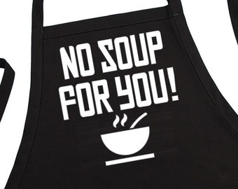Funny Cooking Apron No Soup For You, Black Chef Apron With Pockets And Fully Adjustable