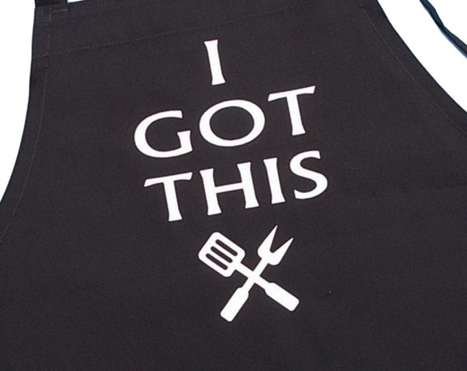 Funny BBQ Apron I GOT THIS, Black Grilling Aprons For Men And Women, Extra Long Ties