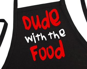 Black Barbecue Apron Dude With The Food Funny Aprons For Men, BBQ Gift Idea