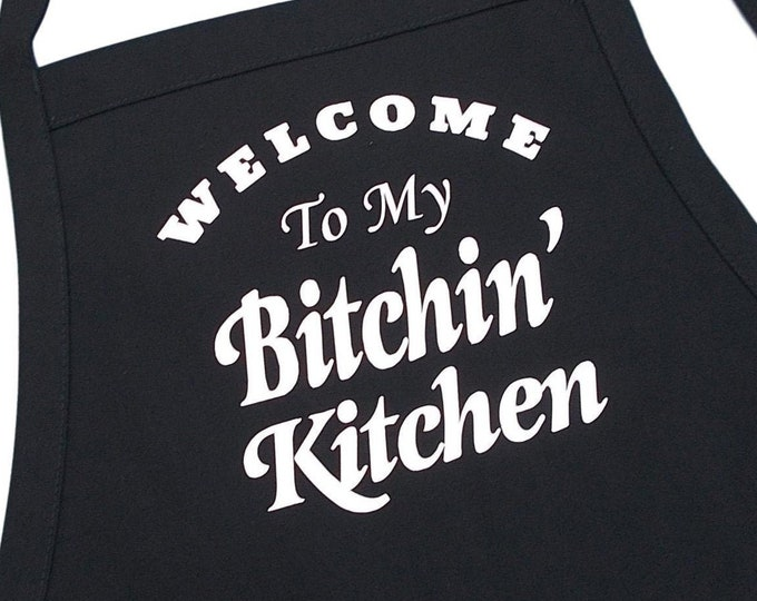 Welcome To My Bitchin' Kitchen Funny Cooking Apron, Black With Two Patch Pockets And Extra Long Ties