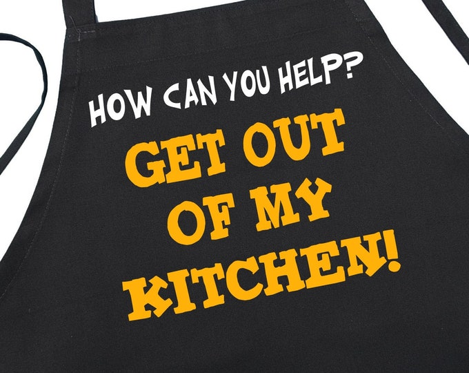 Get Out Of My Kitchen Black Aprons With Funny Sayings, Cute Cooking Aprons