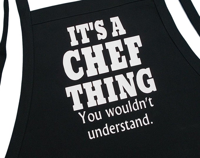 It's A Chef Thing Funny Black Kitchen Apron, Two Large Pockets And Extra Long Ties