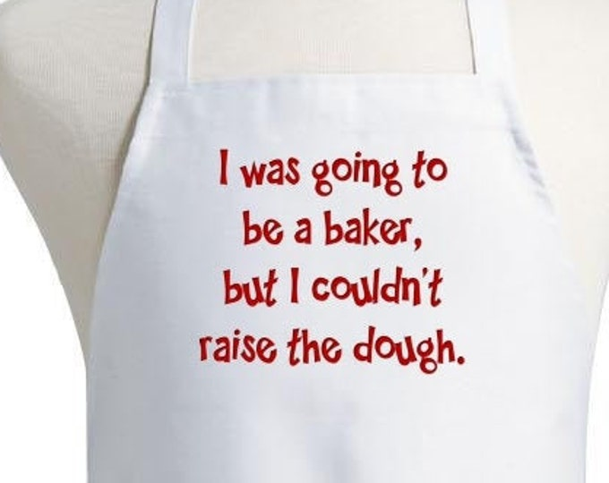 Funny Cooking Apron I Was Going To Be A Baker White Bib Aprons