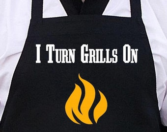 Funny Grill Aprons I Turn Grills On, Black Cooking Aprons For Men, BBQ Gift Idea