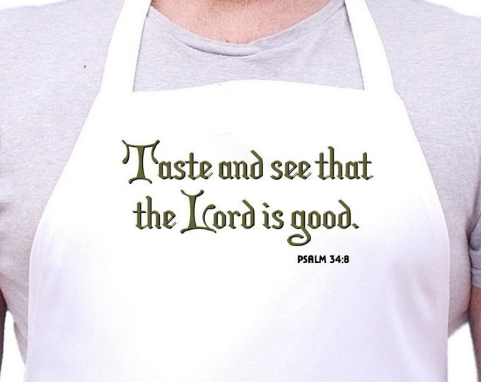 Christian Apron Taste and see that the Lord is good Church Aprons