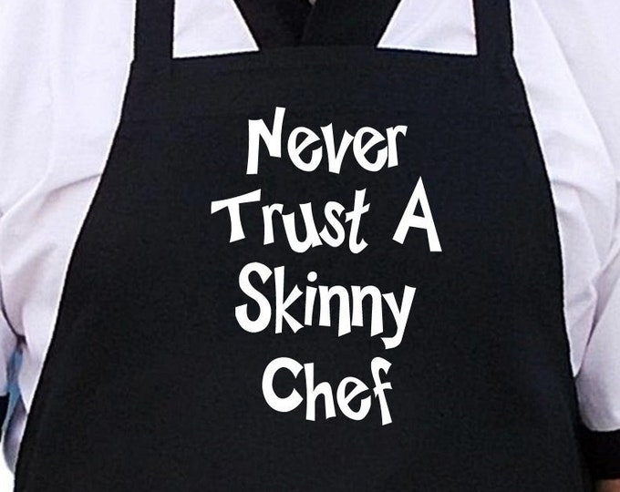 Humorous Aprons Never Trust A Skinny Chef Aprons With Attitude, Black BBQ Aprons For Men And Women