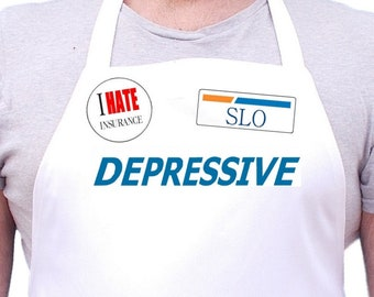 Depressive I Hate Insurance Funny Apron & Halloween Costume
