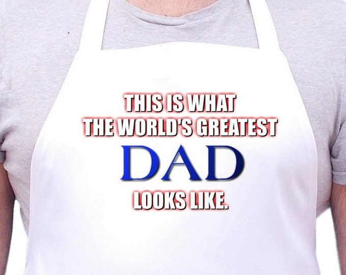 Kitchen Aprons For Men World's Greatest Dad, Mans Cooking Gift Idea
