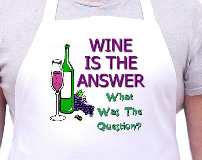 Funny Sayings KItchen Apron Wine Is The Answer Chef Aprons, Cooking Gift Idea