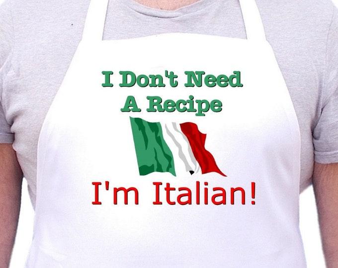 Italian Cooking Apron I Don't Need A Recipe Funny Chef Aprons, Italian Gift Idea