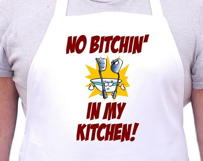 Novelty White Cooking Apron No Bitchin' In My Kitchen Aprons, Chef Aprons With Extra Long Ties