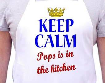 Keep Calm Pops Is In The Kitchen Aprons For Men, Mens Cooking Aprons, Pops Gift Idea
