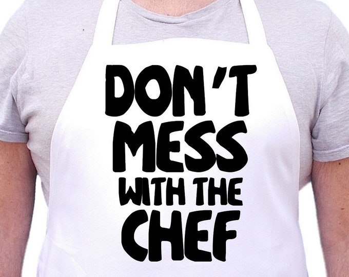 Funny White Bib Aprons Don't Mess With The Chef Cooking Apron, Extra Long Ties