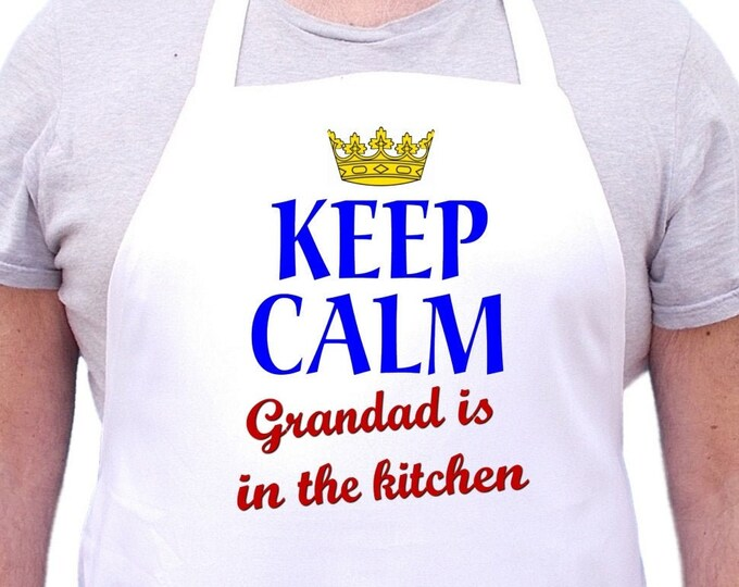 Keep Calm Grandad Is In The Kitchen Aprons For Men, Mens Cooking Aprons, Grandad Gift Idea