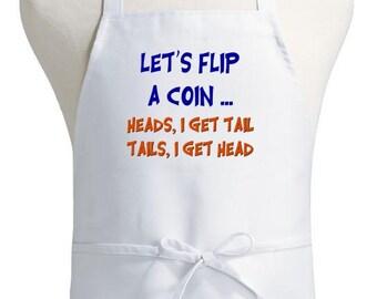 Mature Content Cooking Apron Let's Flip A Coin Offensive Aprons