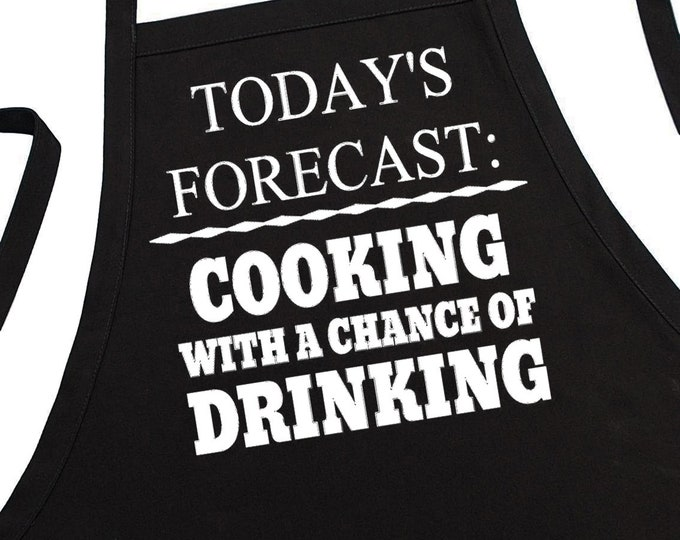 Funny Grilling Apron Cooking With A Chance Of Drinking, Fully Adjustable, Two Pockets, Extra Long Ties
