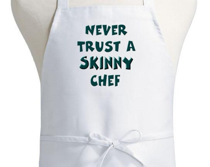 Funny Kitchen Aprons Never Trust A Skinny Chef Aprons
