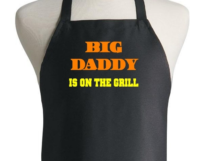 Barbecue Black Aprons For Men Big Daddy Is On The Grill