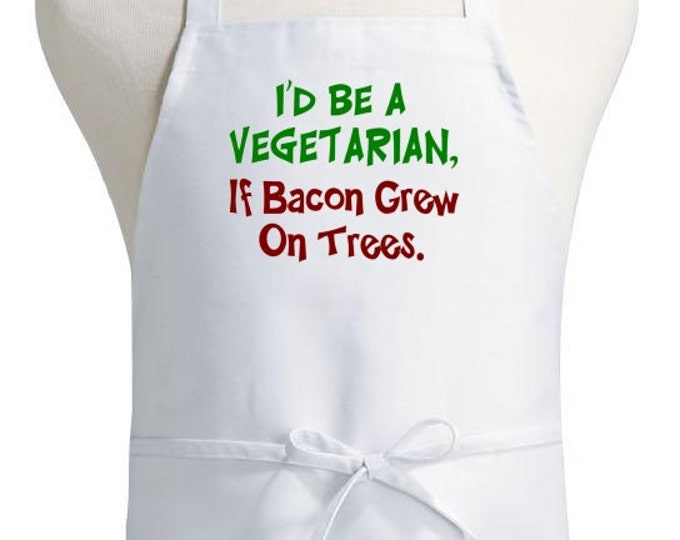 Funny White Apron If Bacon Grew On Trees Kitchen Aprons