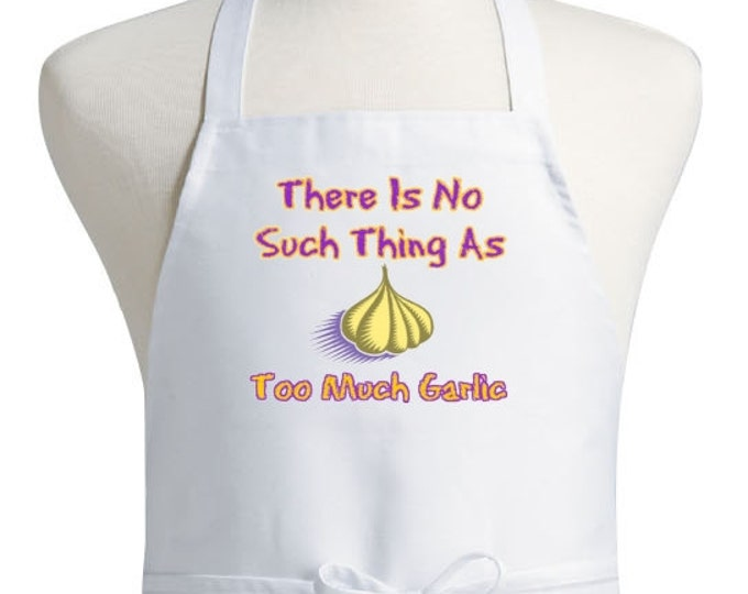 Funny Kitchen Aprons Too Much Garlic White Bib Apron
